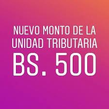 Unidad tributaria 2018 500 Bs